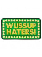 Shake Junt Wussup Haters - Sticker